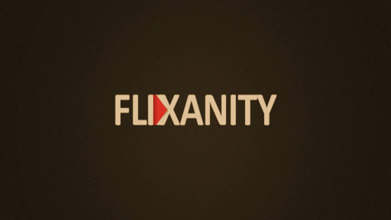 FliXanity – Watch Movies, TV Shows On Flixanity App For Free