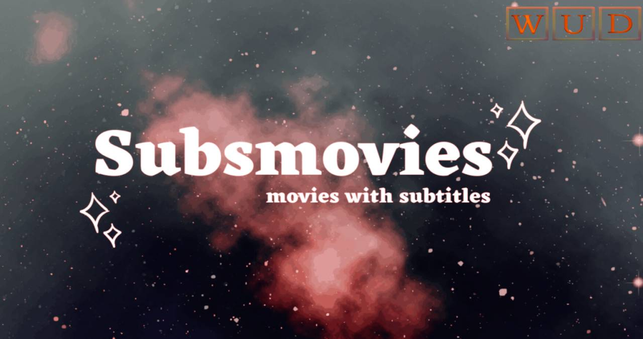 Subsmovies – Watch TV Shows, Movies and Series Online With Subtitles
